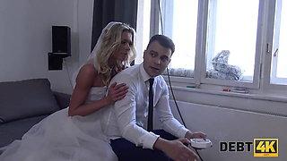 DEBT4k. Adorable bride rides strangers cock to get rid